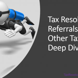 Deep dive on getting referrals from tax pros.